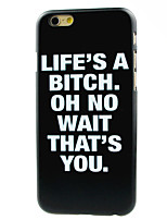 Life Is A Bitch Pattern Hard Case for iPhone 7 7 Plus 6s 6 Plus