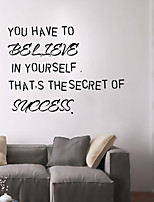 Wall Stickers Wall Decals Style You Have to Believe English Words & Quotes PVC Wall Stickers
