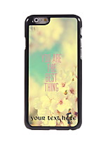 Personalized Gift You Are The Best Thing Design Aluminum Hard Case for iPhone 6