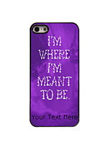 Personalized Gift Where I am Meant To Be Design Aluminum Hard Case for iPhone 5/5S