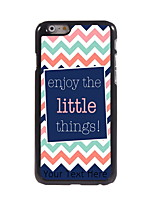 Personalized Gift Enjoy The Little Things Design Aluminum Hard Case for iPhone 6