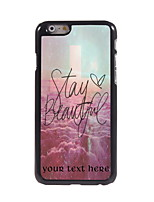 Personalized Gift Stay Beautiful Design Aluminum Hard Case for iPhone 6