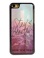 Personalized Gift Stay Beautiful Design Aluminum Hard Case for iPhone 5C