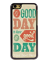 Personalized Gift It's A Good Day Design Aluminum Hard Case for iPhone 5C
