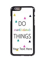 Personalized Gift Do Awesome Things Design Aluminum Hard Case for iPhone 6