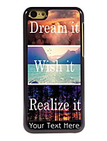 Personalized Gift Dream it and Wish it, Realize it Design Aluminum Hard Case for iPhone 5C