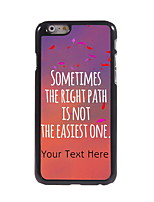 Personalized Gift The Right Path Design Aluminum Hard Case for iPhone 6