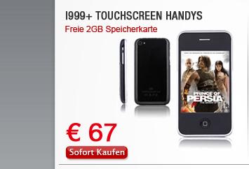 I999+ Touchscreen Handys
