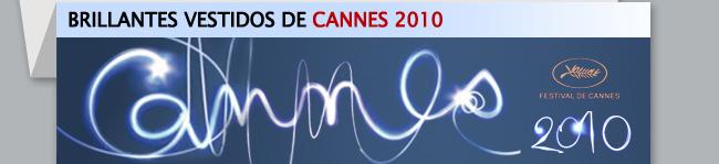 Brillantes Vestidos de Cannes 2010