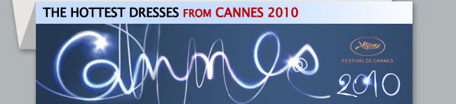 Cannes 2010 Dresses