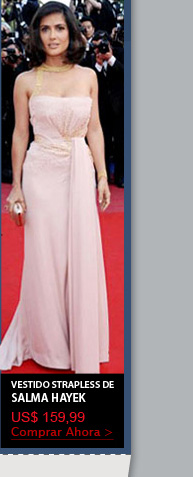 Vestido Strapless de Salma Hayek