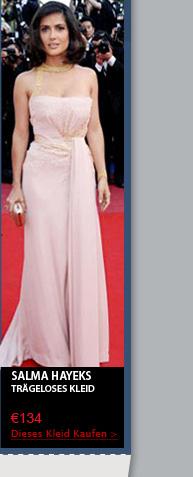 Salma Hayeks trägeloses Kleid