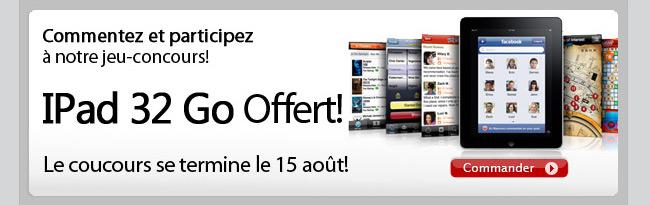 iPad 32Go offert!