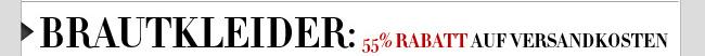 Brautkleider: 55% Rabatt auf Versandkosten