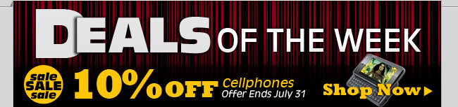 10% OFF Cellphones Offer Ends July 31
