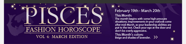 PISCES Fashion Horoscope