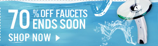 70% OFF Faucets