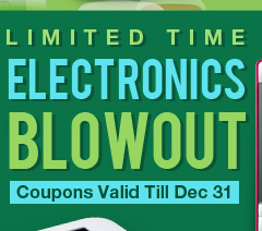 Limited Time Electronics Blowout