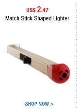 Match Stick Shaped Lighter