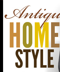 Antique Home Style