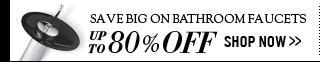 Save Big On Bathroom Faucets