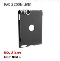 iPad 2 Zoom Lens