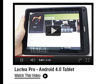 Lactea Pro - Android 4.0 Tablet