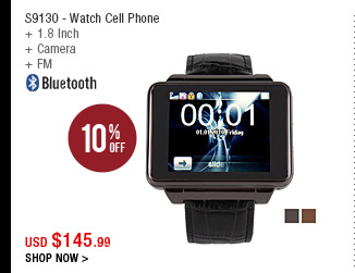 S9130 - Watch Cell Phone