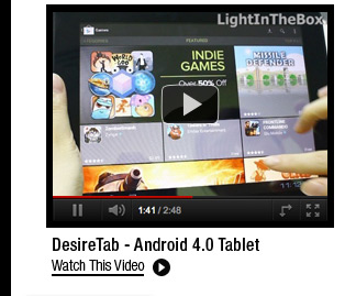 DesireTab - Android 4.0 Tablet