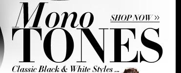 Mono Tones