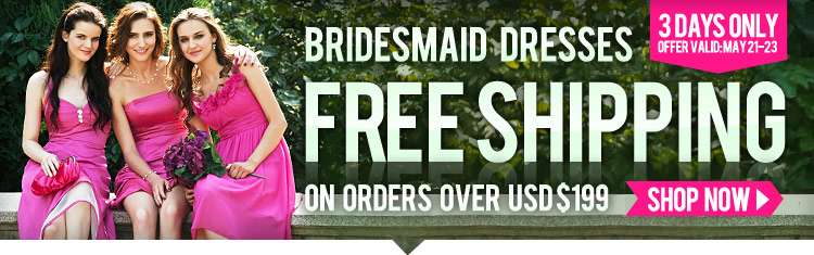 Bridesmaid Dresses Free Shipping On Orders Over USD $199