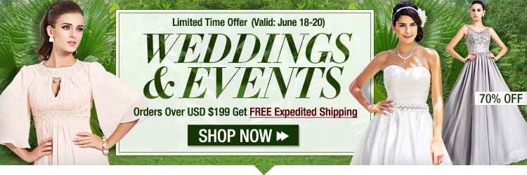 Over USD $199 for FREE Expedited Shipping On Weddings & Events